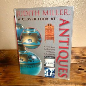 """A Closer Look At Antiques"" by Judith Miller Book"
